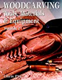 Pye, Chris: Woodcarving: Tools, Materials & Equipment, Volume 2