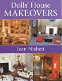 Nisbett, Jean: Dolls' House Makeovers