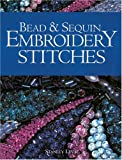 Levy, Stanley: Bead & Sequin Embroidery Stitches