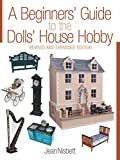 Nisbett, Jean: Beginners' Guide to Dolls House Hobby