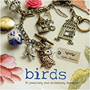 Birds: 20 Jewelry and Accessory Designs by…