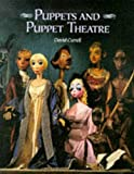 Currell, David: Puppets and Puppet Theatre