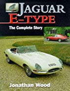 Jaguar E-Type: The Complete Story (Crowood…