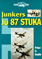 Junkers Ju 87 Stuka (Crowood Aviation) by…