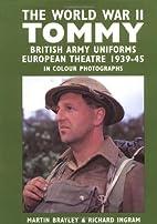 The World War II Tommy: British Army…