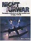 Boiten, Theo: Night Airwar: Personal Recollections of the Conflict over Europe, 1939-45