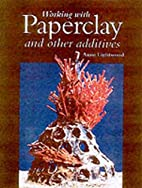 Working with Paperclay and Other Additives…
