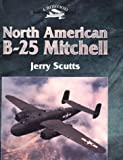Scutts, Jerry: North American B-25 Mitchell