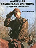 Peterson, Daniel: Waffen-SS: Camouflage Uniforms and Post-War Derivatives