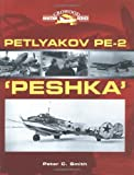 Smith, Peter C.: Petlyakov Pe-2: Peshka