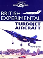British Experimental Turbojet Aircraft by…