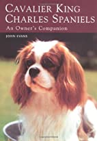 Cavalier King Charles Spaniels: An Owner's…