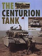 Centurion Tank by Bill Munro