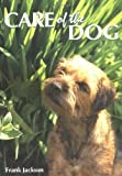 Jackson, Frank: Care of the Dog