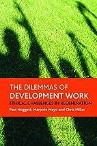 The dilemmas of development work: Ethical…