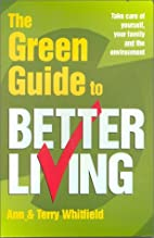 The Green Guide to Better Living (Need2know)…
