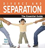 Jones, Linda: Divorce and Separation: The Essential Guide