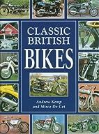 Classic British Bikes by Andrew Kemp