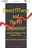 Fletcher, Ben: (Inner) Fitness and the Fit Corporation