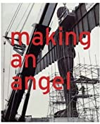 Making an Angel by Anthony Gormley