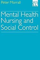 Mental health nursing and social control by…