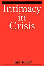 Intimacy in Crisis by Jane Ridley