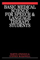 Basic Medical Science for Speech and…