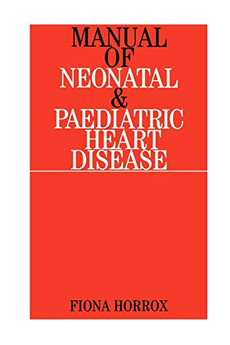 manual-of-neonatal-and-paediatric-heart-disease