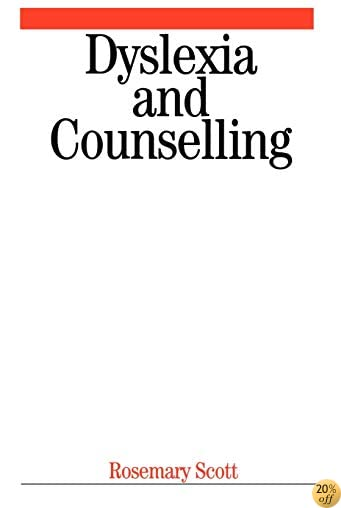 Dyslexia and Counselling