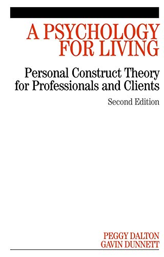 a-psychology-for-living-personal-construct-theory-for-professionals-and-clients