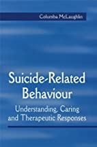 Understanding the Care for Suicidal Patients…