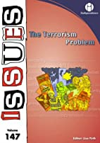 The Terrorism Problem (Issues Vol 147) by…