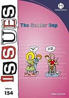 The Gender Gap (Issues Vol 154) by Lisa…