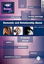 Domestic and Relationship Abuse (Issues Vol…