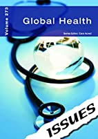 Global Health (Issues Vol 273) by Cara Acred