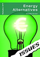 Energy Alternatives (Issues Vol 277) by Cara…