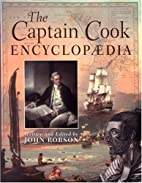 The Captain Cook Encyclopædia by John…