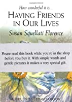 Having Friends In Our Lives by Helen Exley