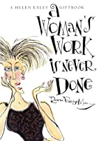 A Woman's Work Is Never Done (Helen Exley…