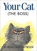 Your Cat (The Boss) (Jewels Series) by Helen…