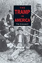 Tramp in America by Tim Cresswell