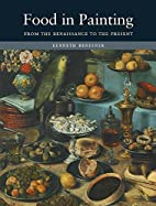 Food in Painting: From the Renaissance to…