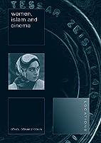 Women, Islam and Cinema (Reaktion Books -…