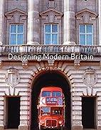 Designing Modern Britain by Cheryl Buckley