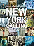 Berman, Marshall: New York Calling: From Blackout to Bloomberg
