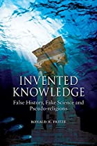 Invented Knowledge: False History, Fake…