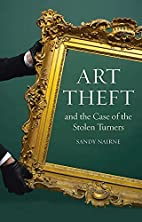 Art Theft and the Case of the Stolen Turners…