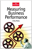 Neely, Andy: Measuring Business Performance