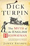 Sharpe, James: Dick Turpin