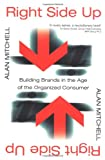 Mitchell, Alan: Right Side up: Brand Strategies for the Information Age